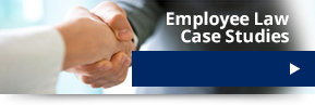 Employee Law Case Studies