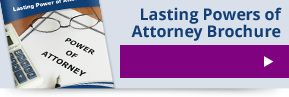 View Lasting Powers of Attorney Brochure