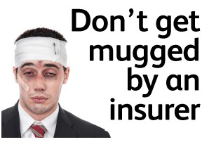 Don't get mugged by an insurer