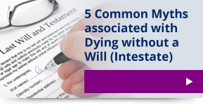 5 common myths associated with dying intestate